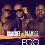 Download Music Mp3:- Bracket – Ego (Remix) ft. Olamide (Prod by Selebobo)