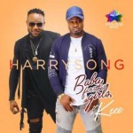 Download Music Mp3:- PREMIERE: Harrysong – Baba For The Girls ft KCEE (Prod. By Dr. Amir)