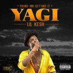 Download Music Mp3:- Lil Kesh ft Davido – Yaya Oyoyo