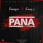 Download Music Mp3:- Dannyjoe – (Pana XXX Cover) +18