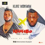 "Download Music Mp3:- Klinz Montana – ""Ibinabo"" ft. Timaya"
