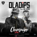 Download Music Mp3:- Oladips ft Lil Kesh – Champagne (Remix)