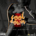 Download Music Mp3:- Dr Kris Ft Gaffy X Rico X Klinz Montana – Cool Down