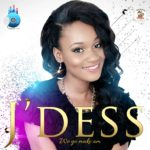 Download Music Mp3:- J Dess – We Go Make Am
