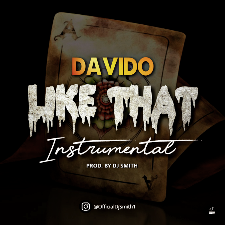 Download Instrumental:- Davido – Like That (Remake By DJ