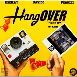 FREE BEAT: Deekay Ft Davido And Peruzzi – Hangover (Remake By Mykah)