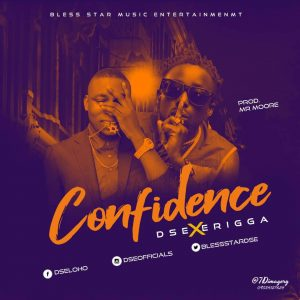 Download Music Mp3:- DSE Ft Erigga – Confidence