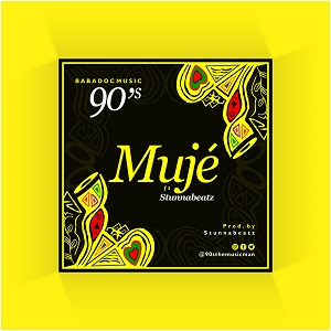 Download Music :- 90's – Muje