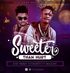 Download Music Mp3: King Promzy Ft D'maslove – Sweeter Than Hurt (Prod By Slandobeat)