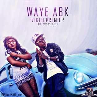 Download Music Video:- ABK - Waye ABK - 9jaflaver