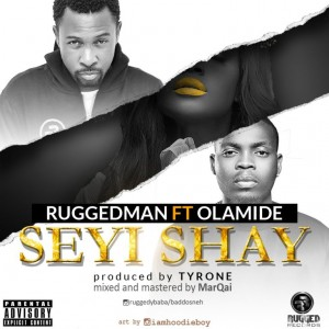 Ruggedman-ft-Olamide-Seyi-Shay-Art