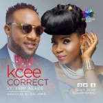 """Download Music Mp3:- Kcee – """"Correct"""" ft. Yemi Alade (Prod by Dr. Amir)"""