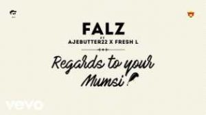 falz-regards-to-your-mumsi-art