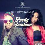 Download Music Mp3:- Athi Ft Patoranking – Pretty BumBum