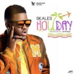 Download Music Mp3:- Skales – Holiday (Oshe) Prod By Jay Pizzle