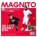 Download Music Mp3:- Magnito Ft Patoranking – As I Get Money Ehn