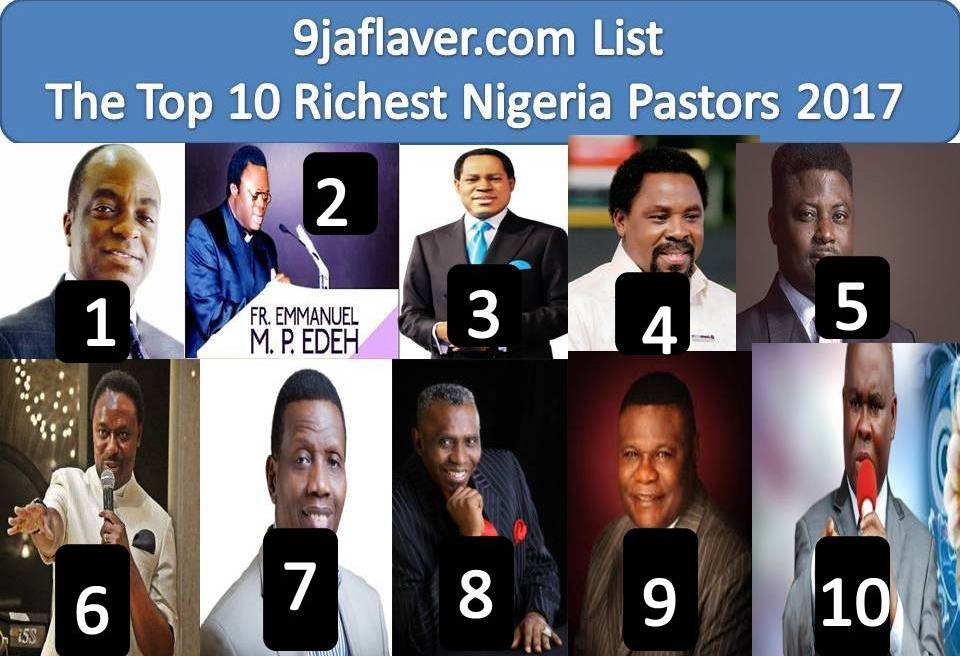 Top 10 Richest Pastors In Nigeria (2017 List) - 9jaflaver