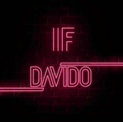 Download Music Mp3:- Davido - If - 9jaflaver