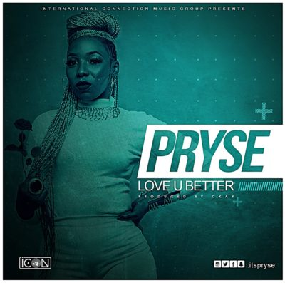 Download Music Mp3:- Pryse - Love You Better - 9jaflaver