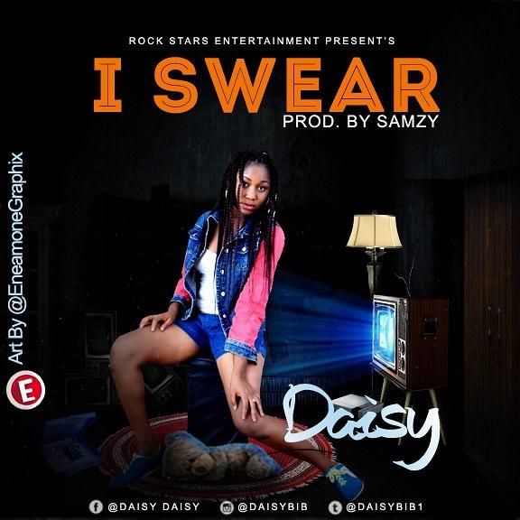 Download Music Mp3:- Daisy - I Swear - 9jaflaver