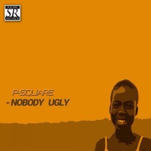 Download Instrumental:- Psquare - Nobody Ugly (Remake By Eazibitz