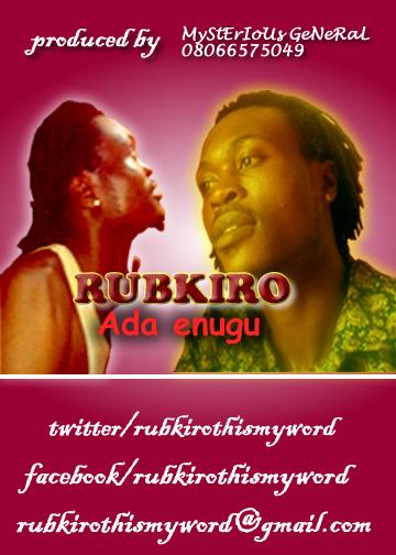 Download Music Mp3:- Rubkiro - Ada Enugu - 9jaflaver