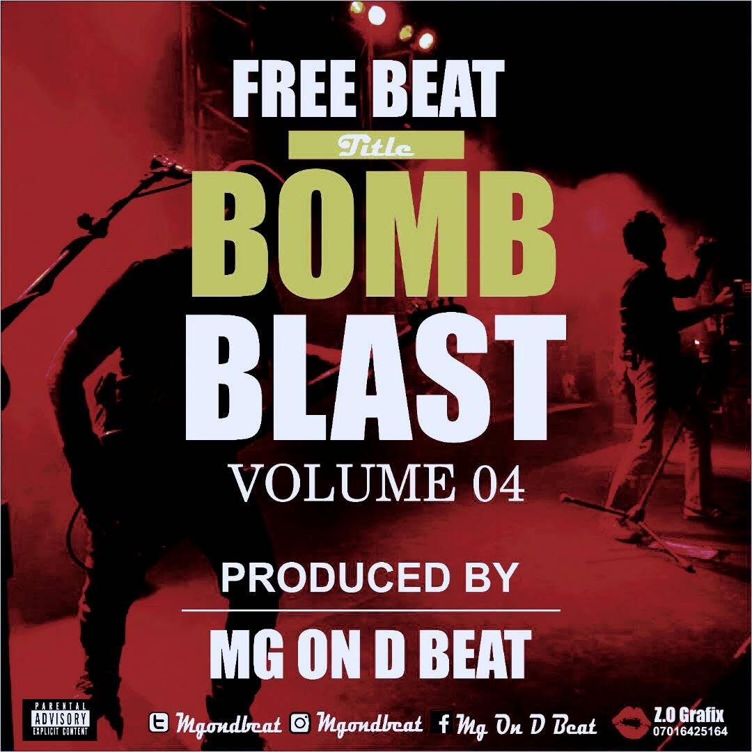 Download Freebeat:- Bomb Blast - Prod By MG On The Beat