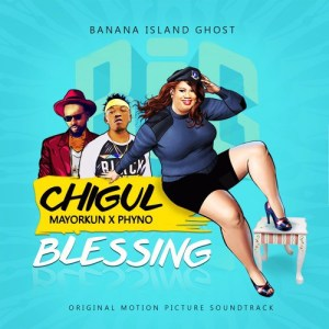 Download Music Mp3:- Chigul Ft Phyno And Mayorkun - Blessing