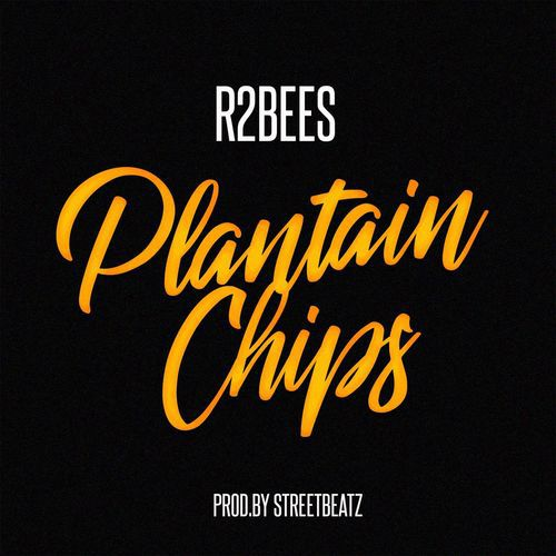 Download Music Mp3:- R2Bees - Plantain Chips - 9jaflaver
