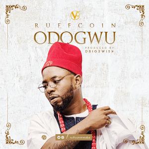 Download Music Mp3:- Ruffcoin - Odogwu - 9jaflaver