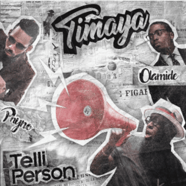 Download Music Mp3:- Timaya Ft Phyno And Olamide - Telli Person