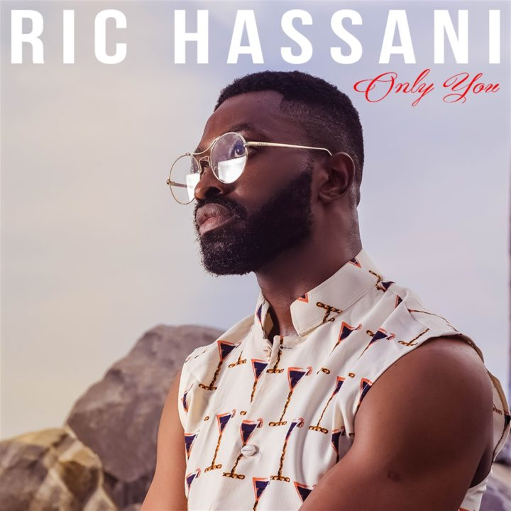 Download Music Mp3 Ric Hassani Only You 9jaflaver