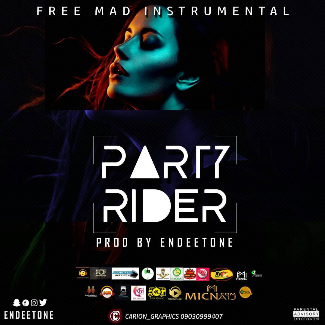 Am A Rider Song Download: Download Freebeat:- Party Rider (Prod By Endeetone