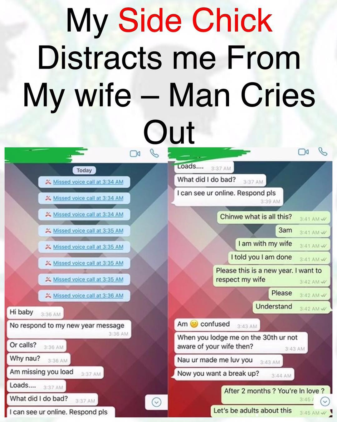My Side Chick Distracts Me From My Wife - Man Cries Out