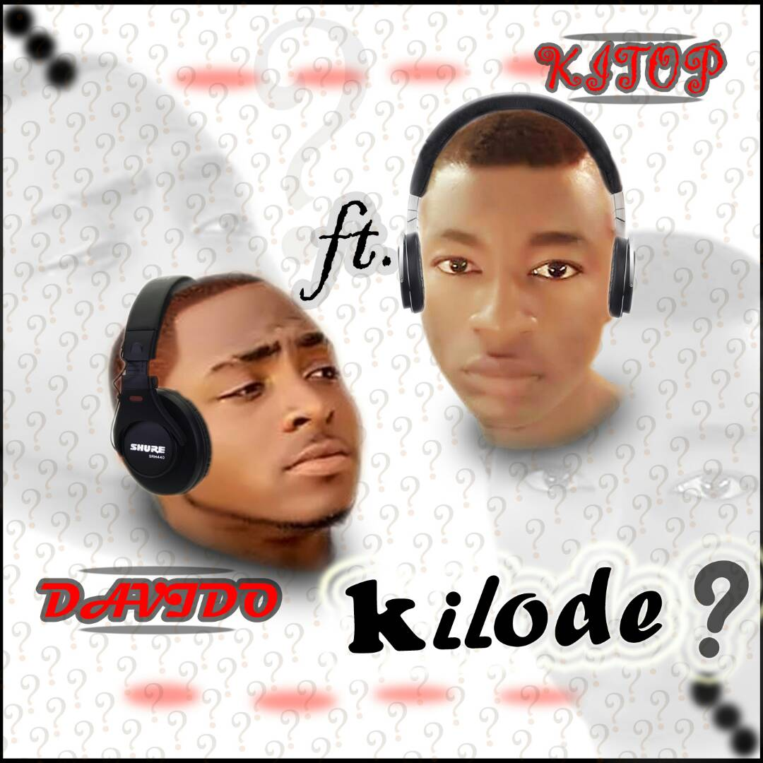 Download Music Mp3:- Kiltop Ft Davido