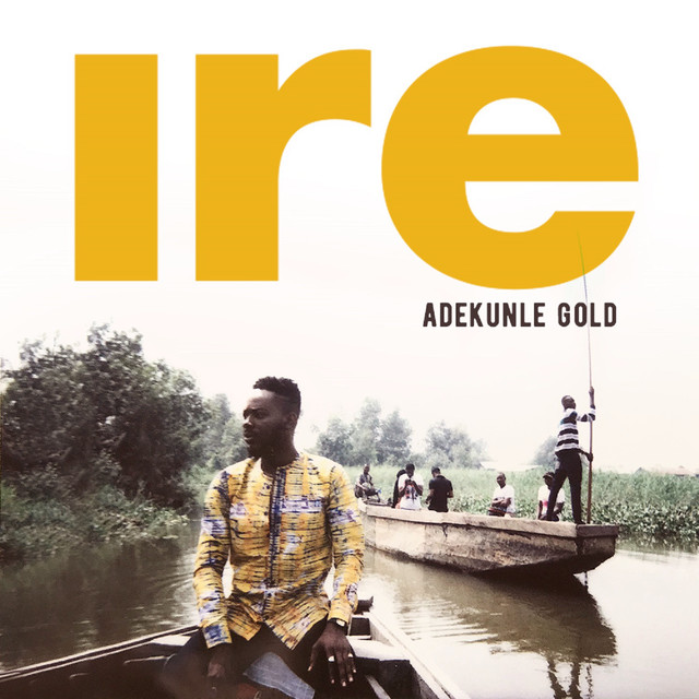 Download Music Mp3:- Adekunle Gold - Ire - 9jaflaver