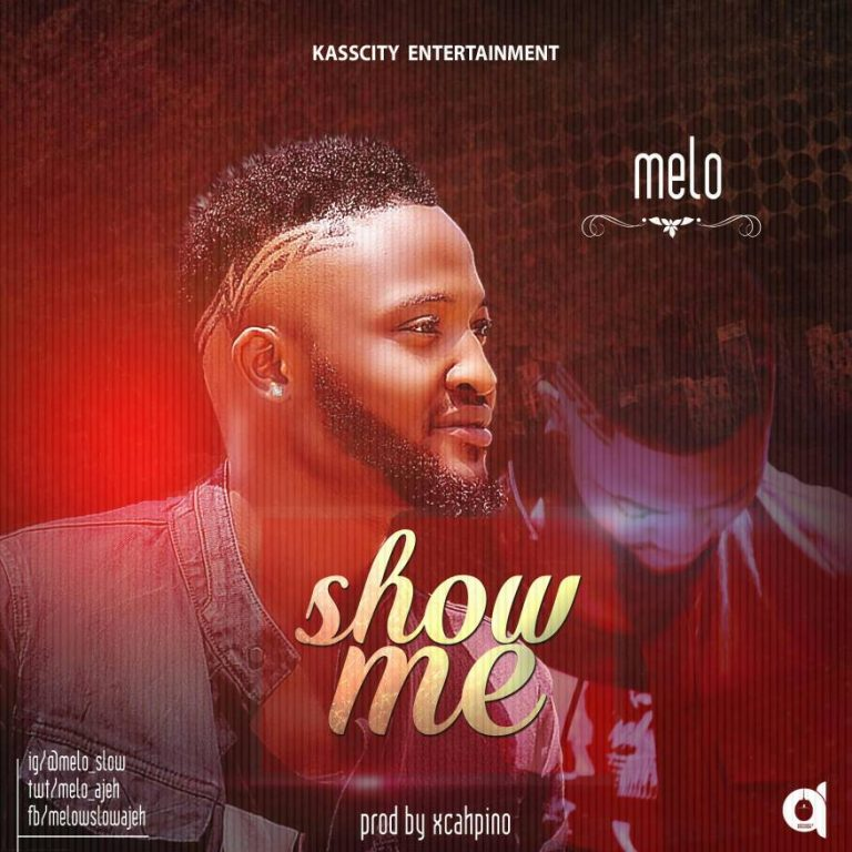 Download Music Mp3:- Melo - Show Me - 9jaflaver