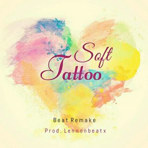 Download Instrumental:- Soft – Tattoo ft Davido (Remake By Lennonbeatx)