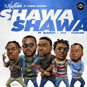 Download Instrumental:- DJ Neptune Ft Larry Gaga, Olamide, CDQ, And Slimcase – Shawa Shawa