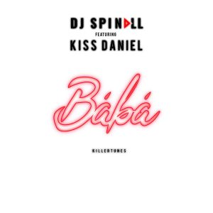 Download Instrumental:- DJ Spinall Ft Kiss Daniel – Baba