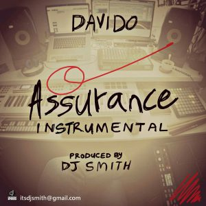 Download Instrumental:- Davido – Assurance (Remake By DJ Smith)