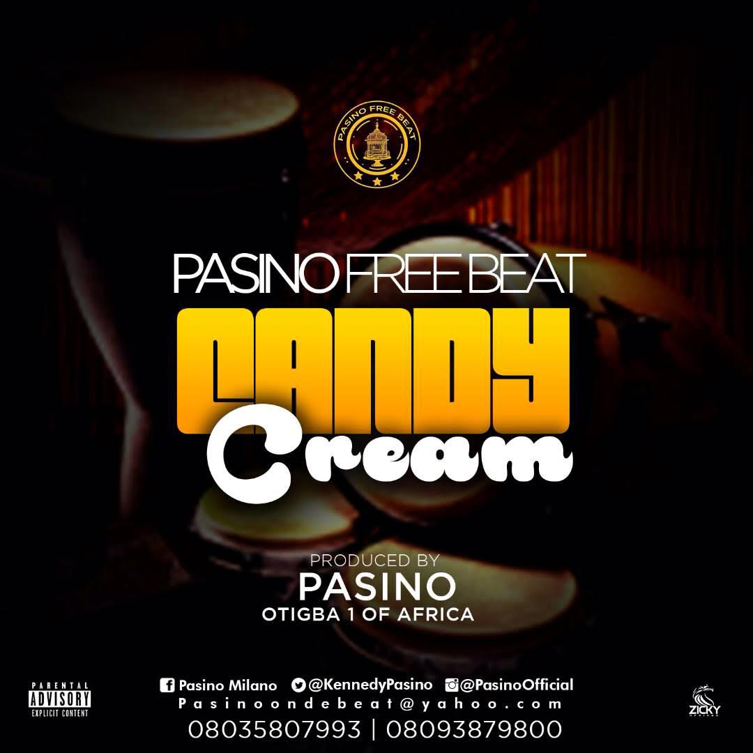 Download Freebeat:- Candy Cream (Prod By Pasino) - 9jaflaver