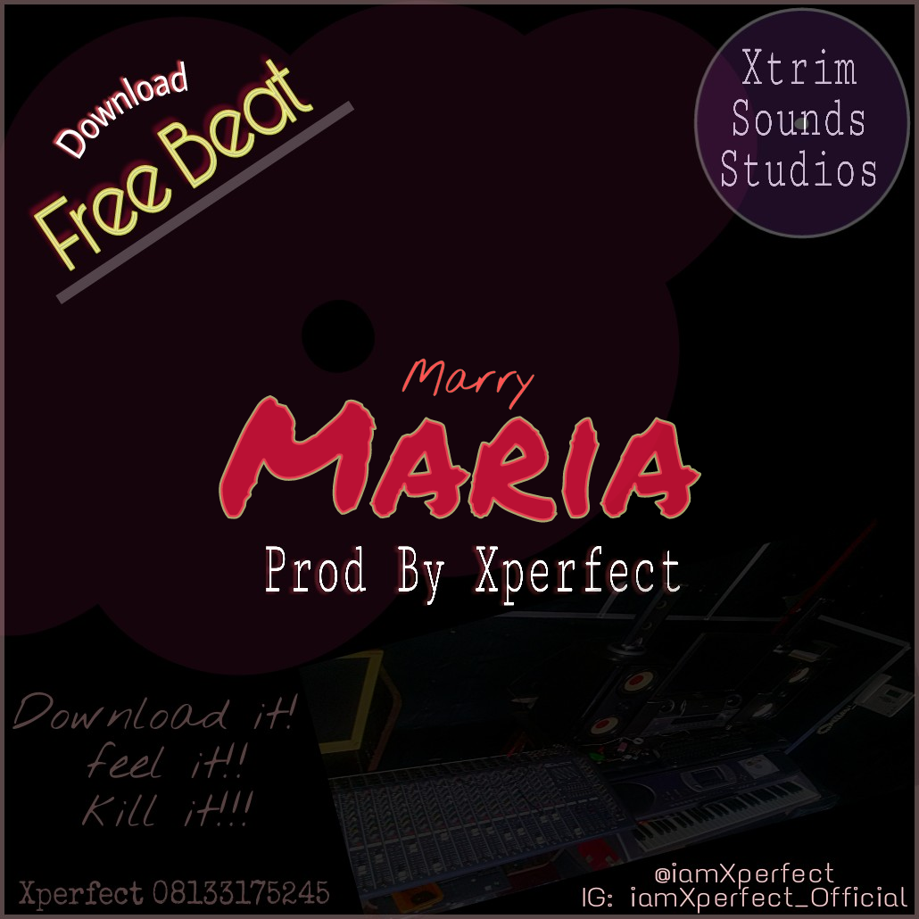 Download Freebeat:- Marry Maria (Prod By Xperfect) - 9jaflaver