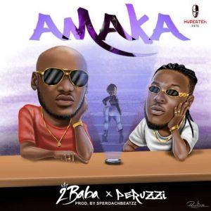 Download Music Mp3:- 2Baba - Amaka Ft Peruzzi - 9jaflaver