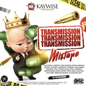 Download Mixtape Mp3:- DJ Kaywise - Transmission Mix - 9jaflaver