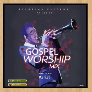 Download Mixtape Mp3:- DJ Sjs - Gospel Worship Mix - 9jaflaver