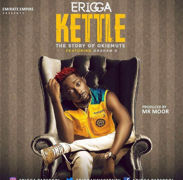 Download Music Mp3:- Erigga - Kettle (Story Of Okiemute) - 9jaflaver
