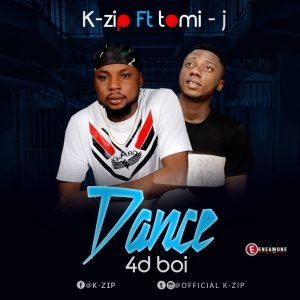 Download Music Mp3:- K-Zip Ft Tomi-J - Dance 4d Boi - 9jaflaver