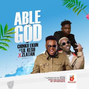 Download Music Mp3:- Chinko Ekun Ft Lil Kesh And Zlatan