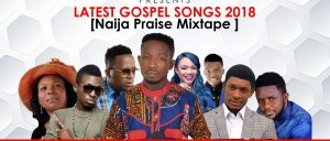 Download Mixtape Mp3:- High Praise Songs - 9jaflaver